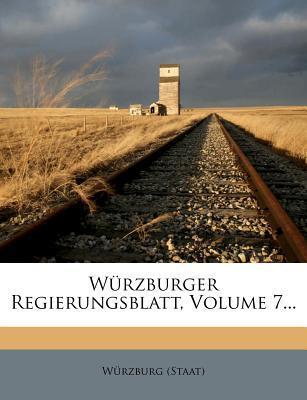W Rzburger Regierungsblatt, Volume 7.