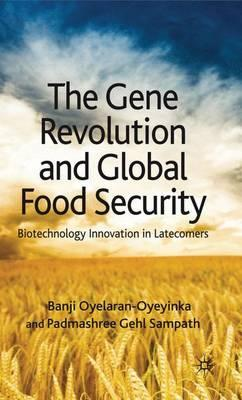 The Gene Revolution and Global Food Security