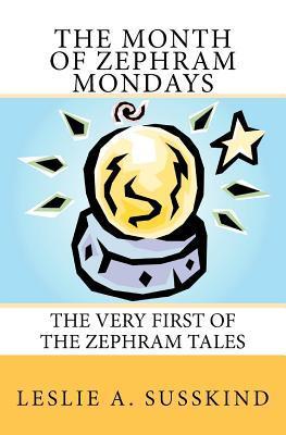 The Month of Zephram Mondays