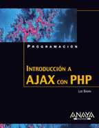 Introduccion a Ajax con PHP/ Beginning Ajax With PHP