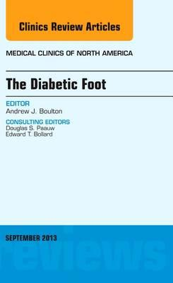 The Diabetic Foot, An Issue of Medical Clinics, 1e