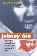 The late, great Johnny Ace and the transition from R and B to rock 'n' roll'