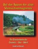 Auf den Spuren der alten Westsachsenmagistrale