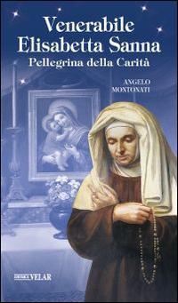 Venerabile Elisabetta Sanna. Pellegrina della Carità