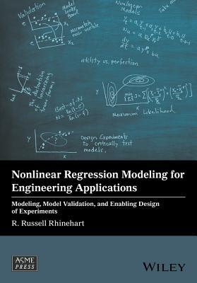 Nonlinear Regression Modeling for Engineering Applications