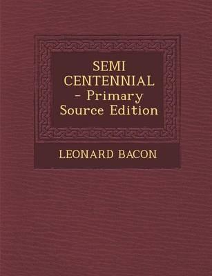 Semi Centennial