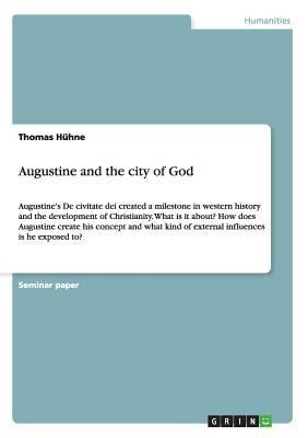 Augustine and the city of God