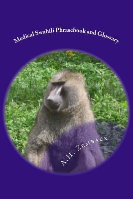 Medical Swahili Phrasebook and Glossary