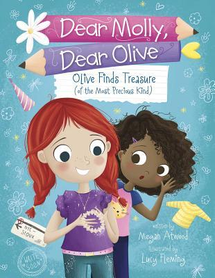 Olive Finds Treasure (Of the Most Precious Kind)