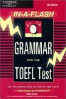 In-A-Flash Grammar for the TOEFL Test