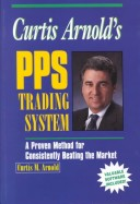 Curtis Arnold's PPS Trading System