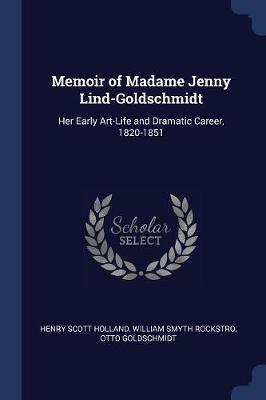 Memoir of Madame Jenny Lind-Goldschmidt