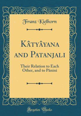 Kâtyâyana and Pata...