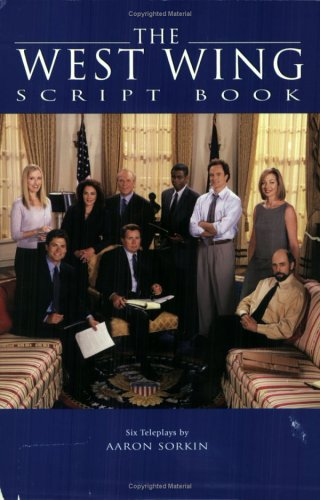 """The """"West Wing"""" Scri..."""