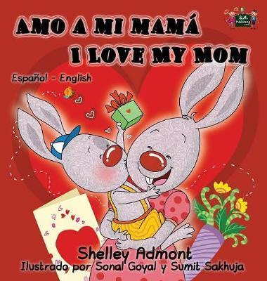 Amo a mi mamá I Love My Mom