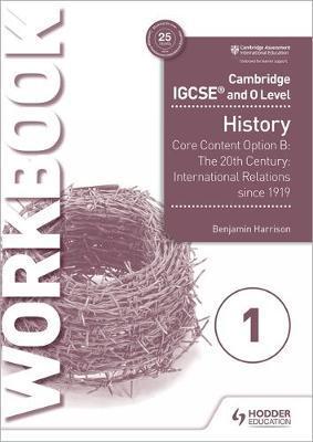 Cambridge IGCSE and O Level History Workbook