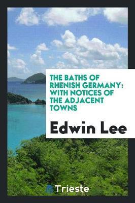 The Baths of Rhenish Germany