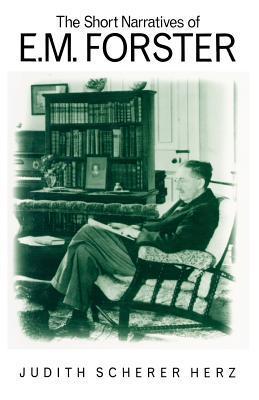 The Short Narratives of E. M. Forster