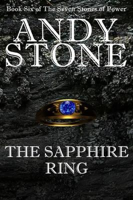The Sapphire Ring - Book Six of the Seven Stones of Power