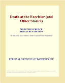 Death at the Excelsior (and Other Stories) (Webster's French Thesaurus Edition)