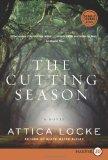 The Cutting Season L...