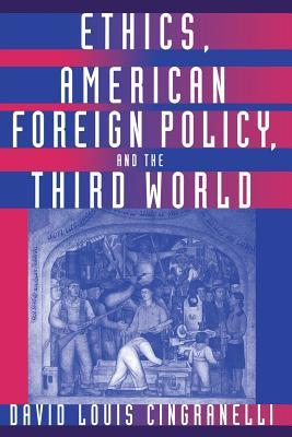 Ethics, American Foreign Policy, and the Third World