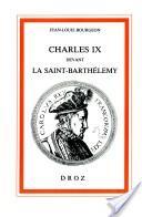 Charles IX devant la Saint-Barthélemy