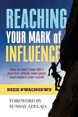Reaching Your Mark of Influence