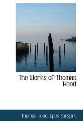 The Works of Thomas Hood