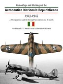 Camouflage and Markings of the Aeronautica Nazionale Republiccana, 1943-1945