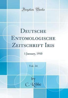 Deutsche Entomologische Zeitschrift Iris, Vol. 24