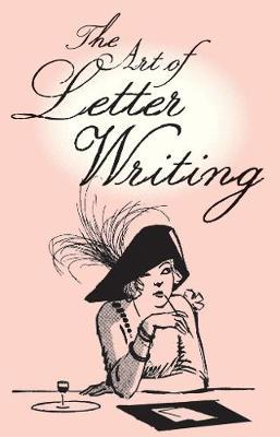 The Art of Letter Writing