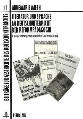 Literatur und Sprache im Deutschunterricht der Reformpädagogik