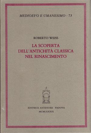 La scoperta dell'antichità classica nel Rinascimento