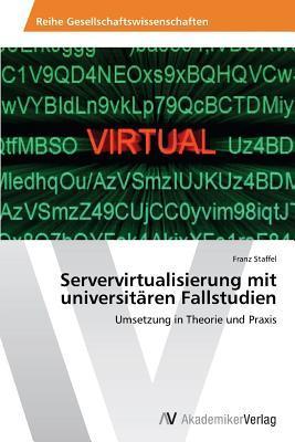 Servervirtualisierung mit universitären Fallstudien