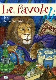 Le favole di Jean de La Fontaine