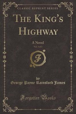 The King's Highway, Vol. 2 of 2