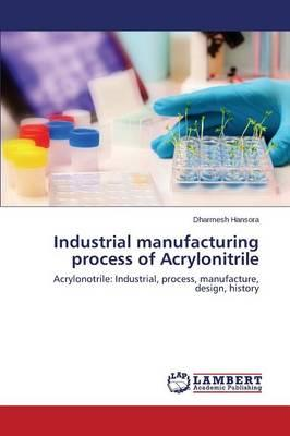 Industrial manufacturing process of Acrylonitrile