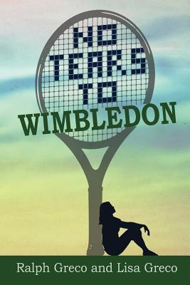 No Tears To Wimbledon