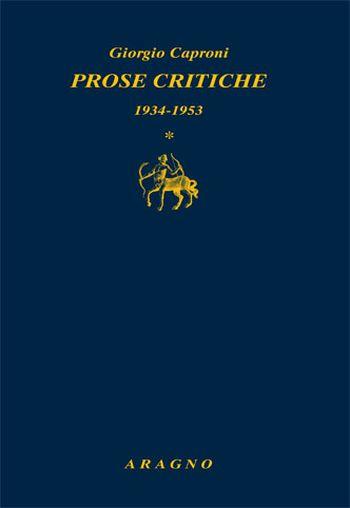 Prose critiche vol. 1-4: 1934-53-1954-58-1959-62-1963-89