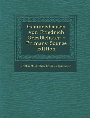 Germelshausen Von Friedrich Gerstachster
