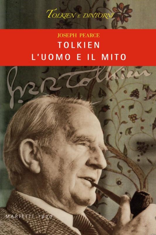 Tolkien: l'uomo e il mito