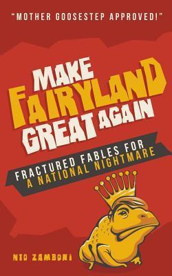 Make Fairyland Great Again