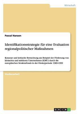 Identifikationsstrategie für eine Evaluation regionalpolitischer Maßnahmen
