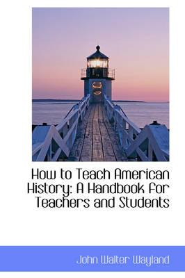 How to Teach American History
