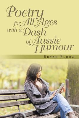 Poetry for All Ages With a Dash of Aussie Humour