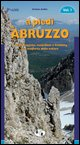 A piedi in Abruzzo. Vol. 1
