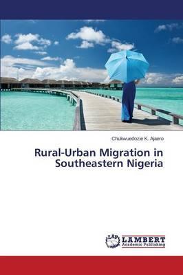 Rural-Urban Migration in Southeastern Nigeria