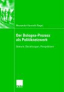 Der Bologna-Prozess als Politiknetzwerk