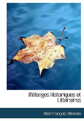 Melanges Historiques Et Litteraires